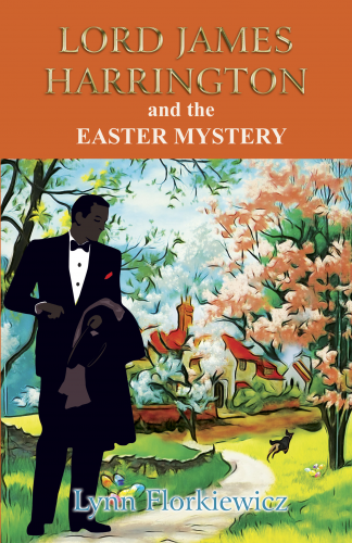 Lord James Harrington and the Easter Mystery (Book 7)
