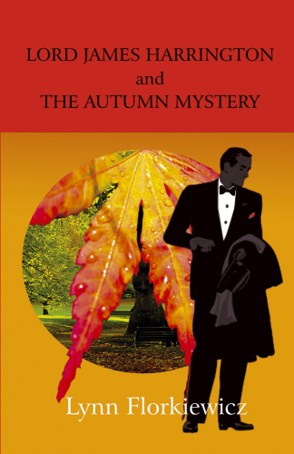 Lord James Harrington and the Autumn Mystery (Book 4)